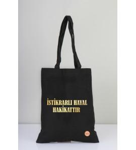 İstikrarlı Hayal Hakikattir - Bez Çanta